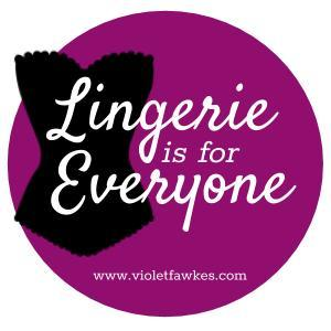 Lingerie is for Everyone badge
